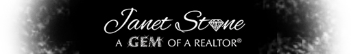 Janet Stone ? A GEM of a Realtor