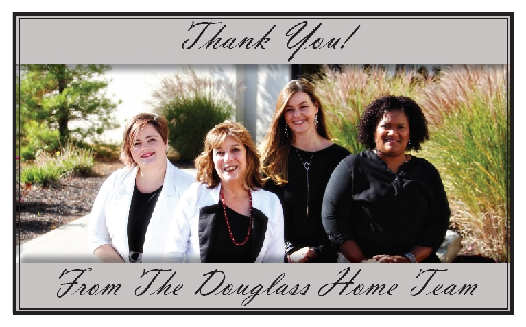 Thank You from The Douglass Home Team
