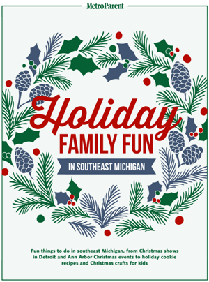 Holiday Fun in Southeast Michigan