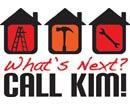 What's next? Call Kim!