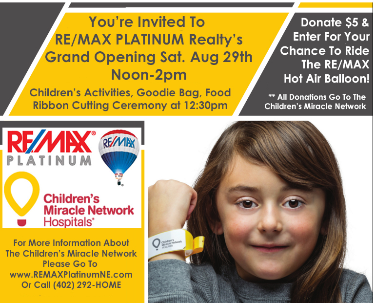 REMAX PLATINUM Realty Grand Opening Childrens Hospital & Medical Center In Omaha