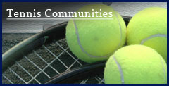 Tennis Community Homes for Sale