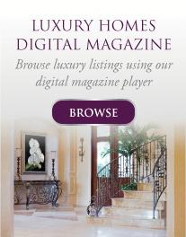 Luxury Homes Digital Magazine