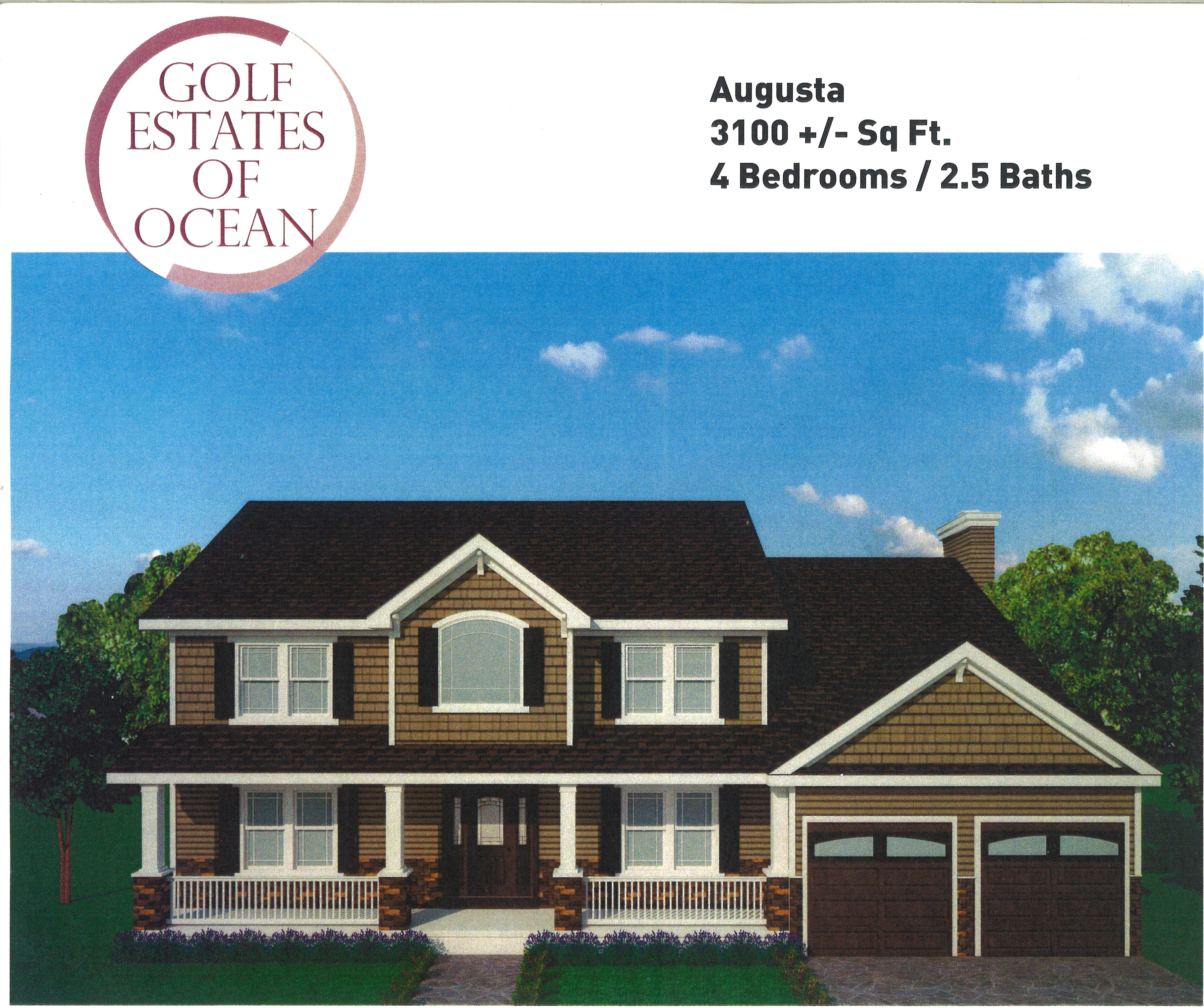 The Augusta model is approximately 3100 SF and has 4 bedrooms and 2.5 baths