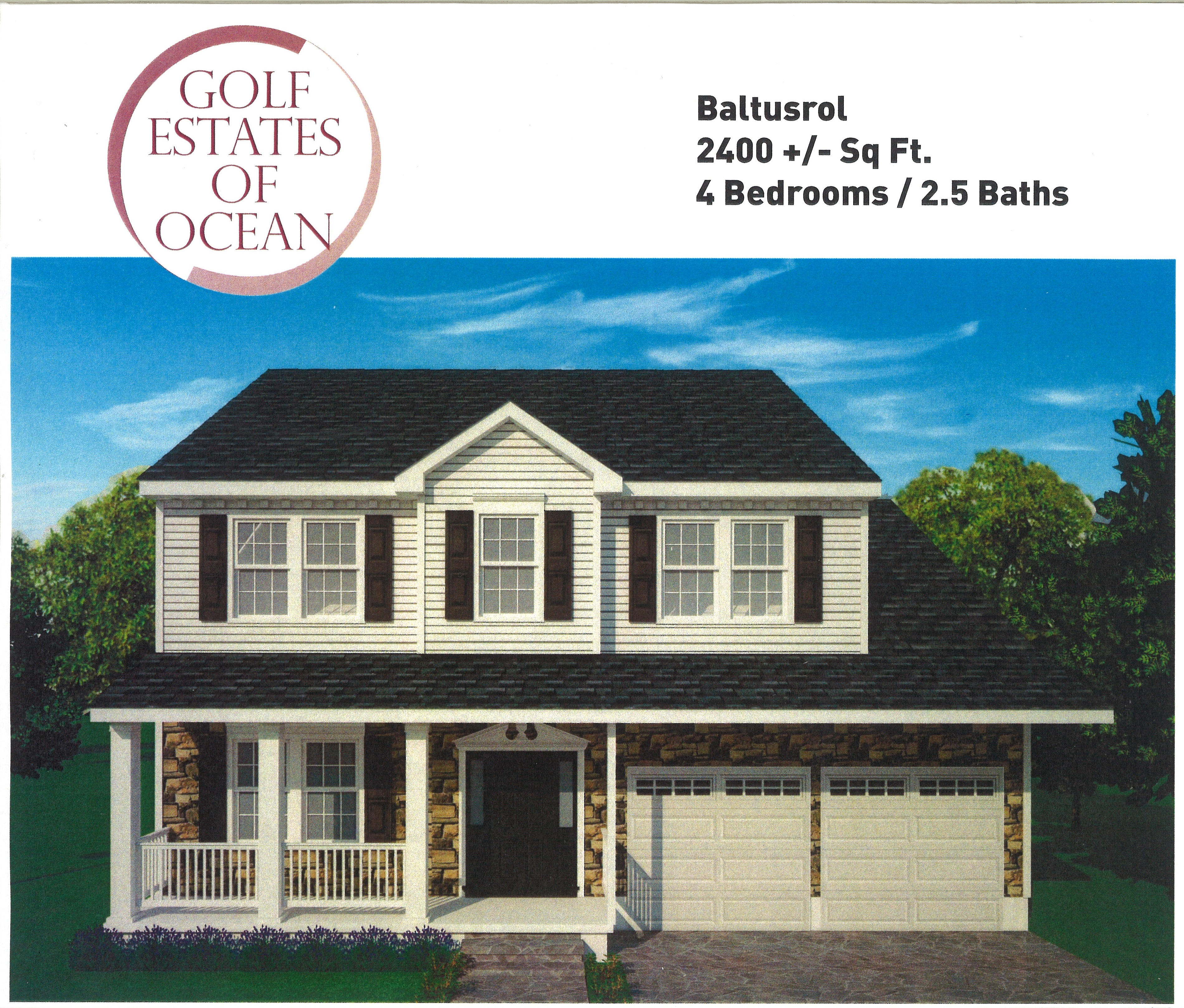 The Baltusrol model has approximately 2400 SF and 4 bedrooms and 2.5 baths.