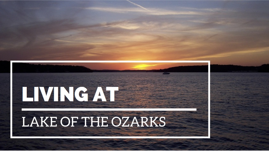 Living at Lake of the Ozarks