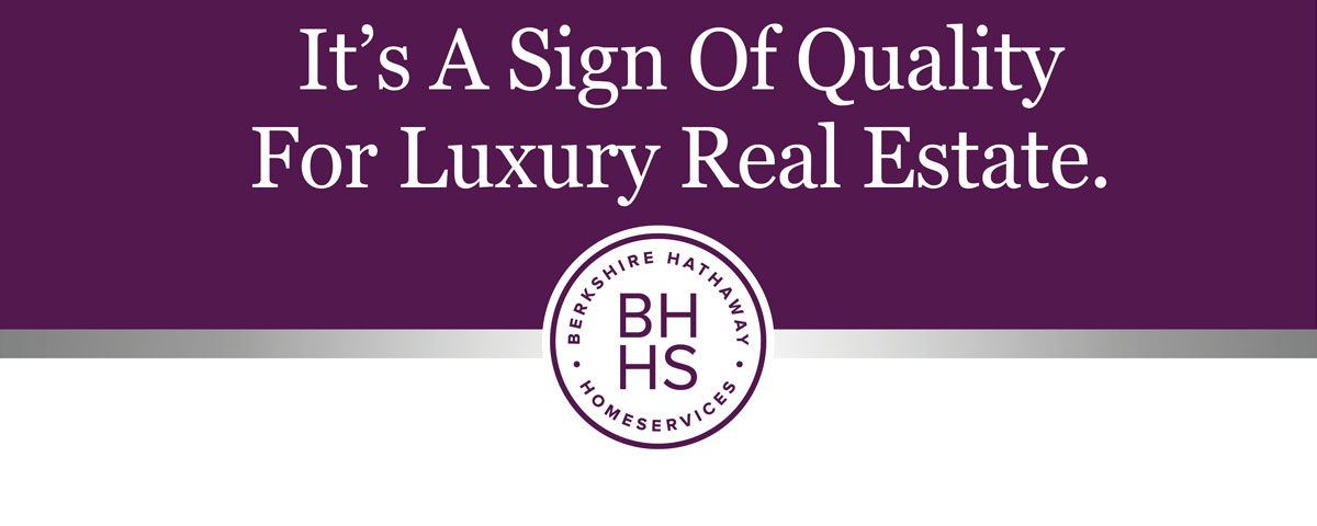 Sign of Quality for Luxury Real Estate