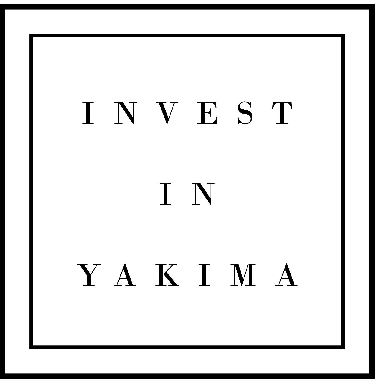 Invest in Yakima