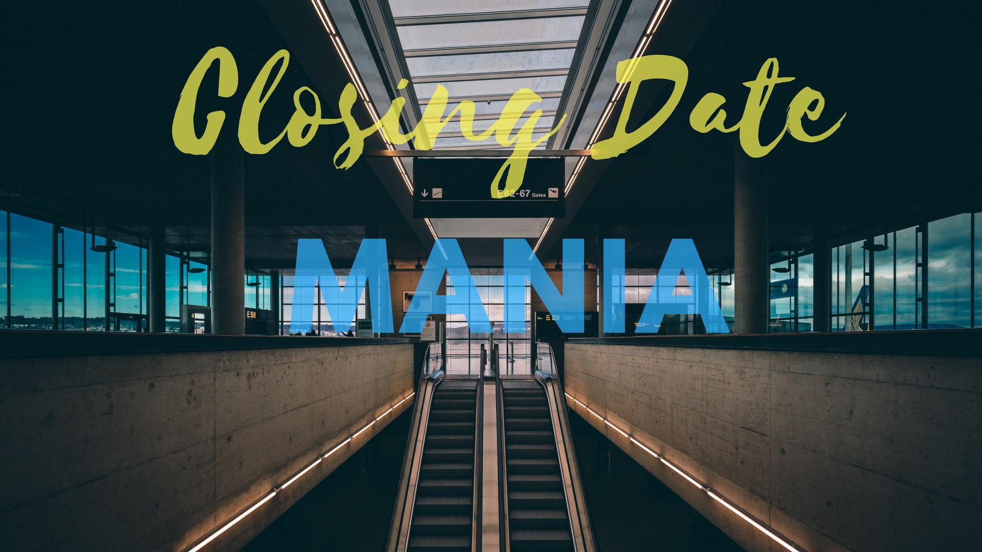 closing mania