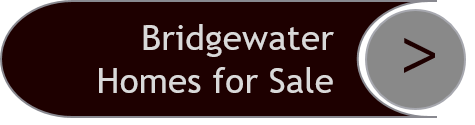 Bridgewater Homes for Sale