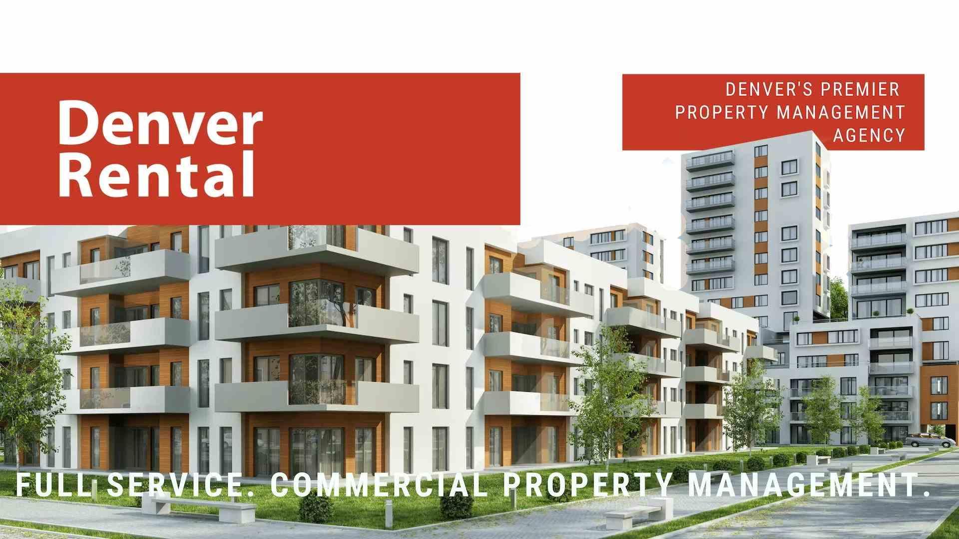 Denver Rental. Denver's Premier Property Management Agency. Full Service. Commercial Property Management.