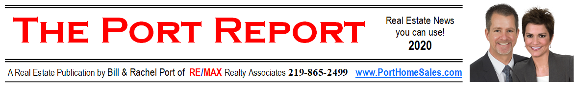 The Port Report, Real Estate News you can use, 2020 Bill Port and Rachel Port
