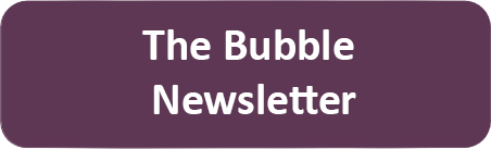 The Bubble  Newsletter