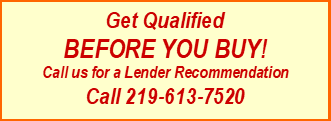 Qualification Before you buy, Port Home Sales, 219-613-6527