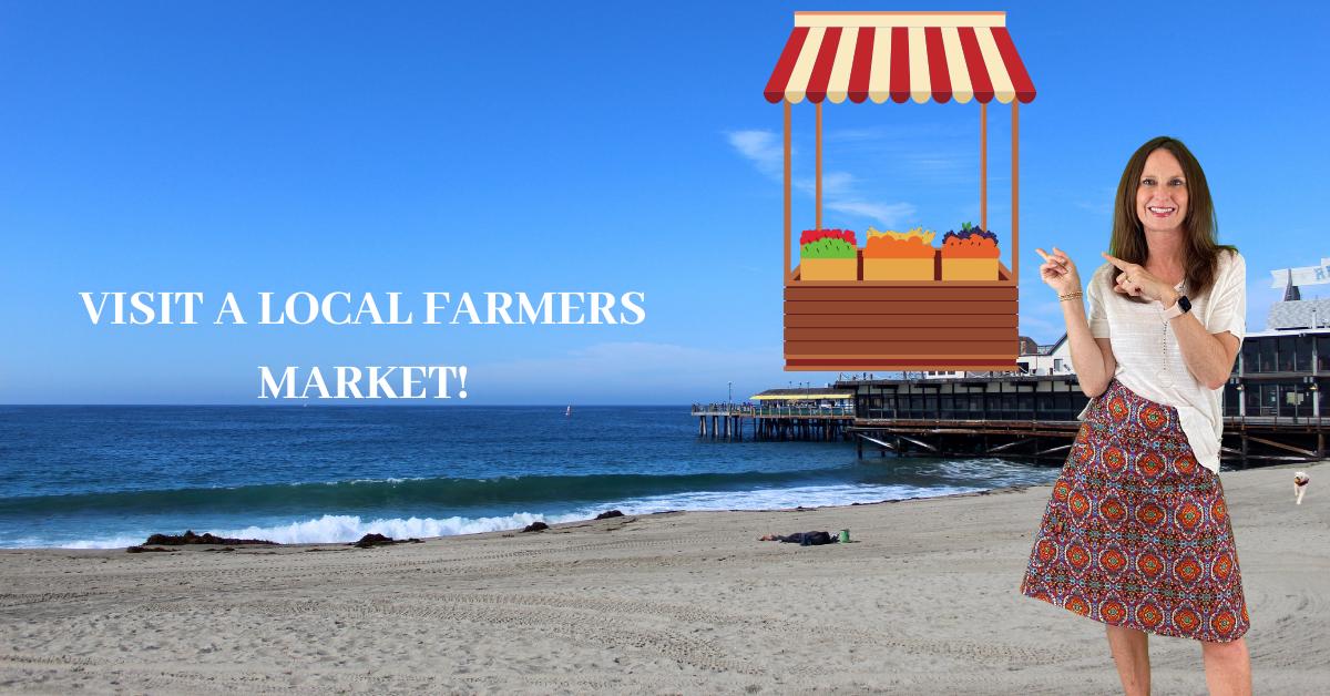 VISIT A LOCAL FARMERS MARKET.png