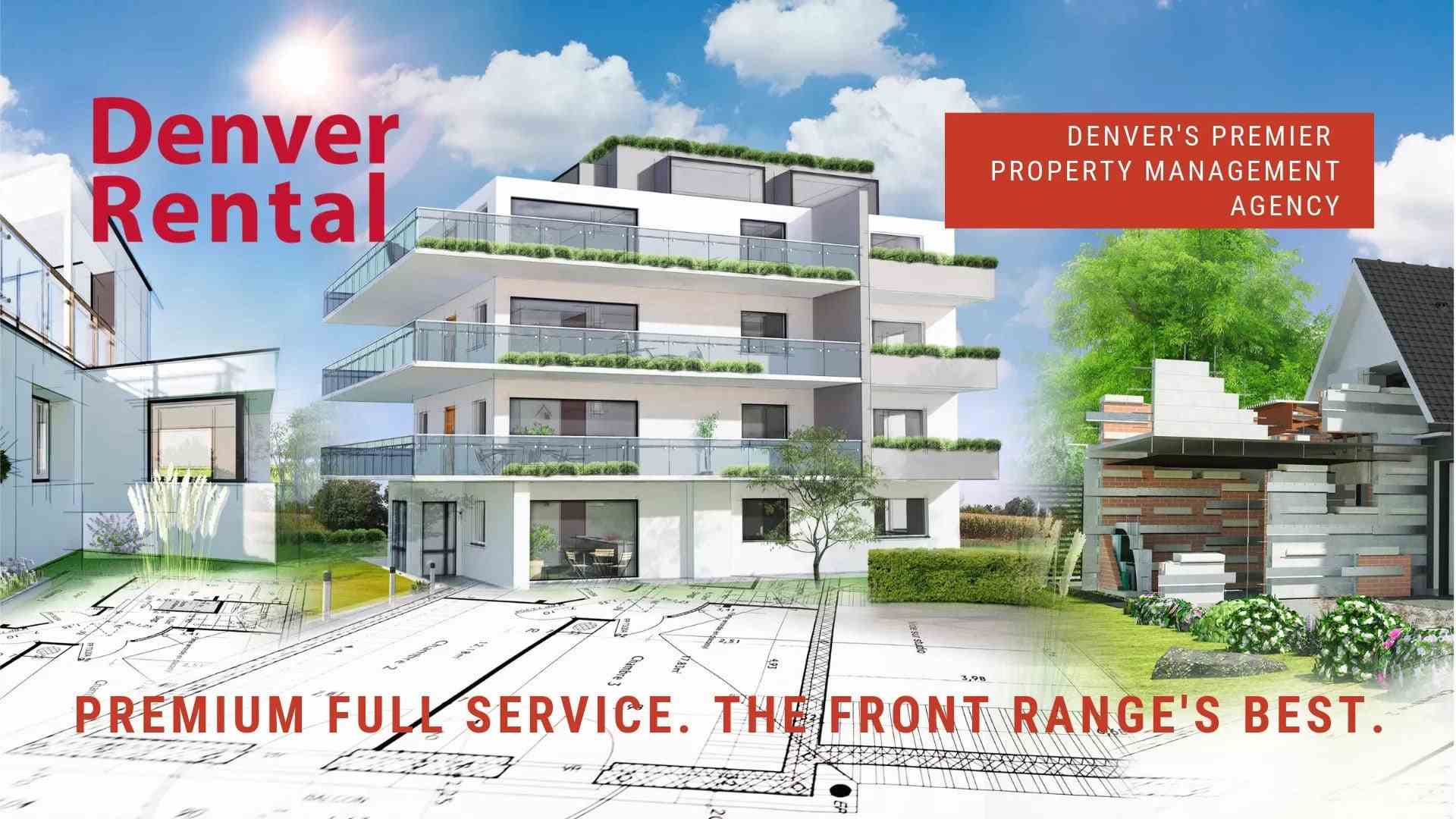 Denver Rental. Denver's Premier Property Management Agency. Premium Full Service. The Front Range's Best.