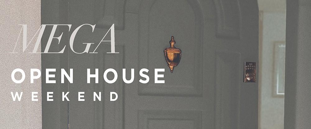 MEGA Open House Event - September 12th & 13th