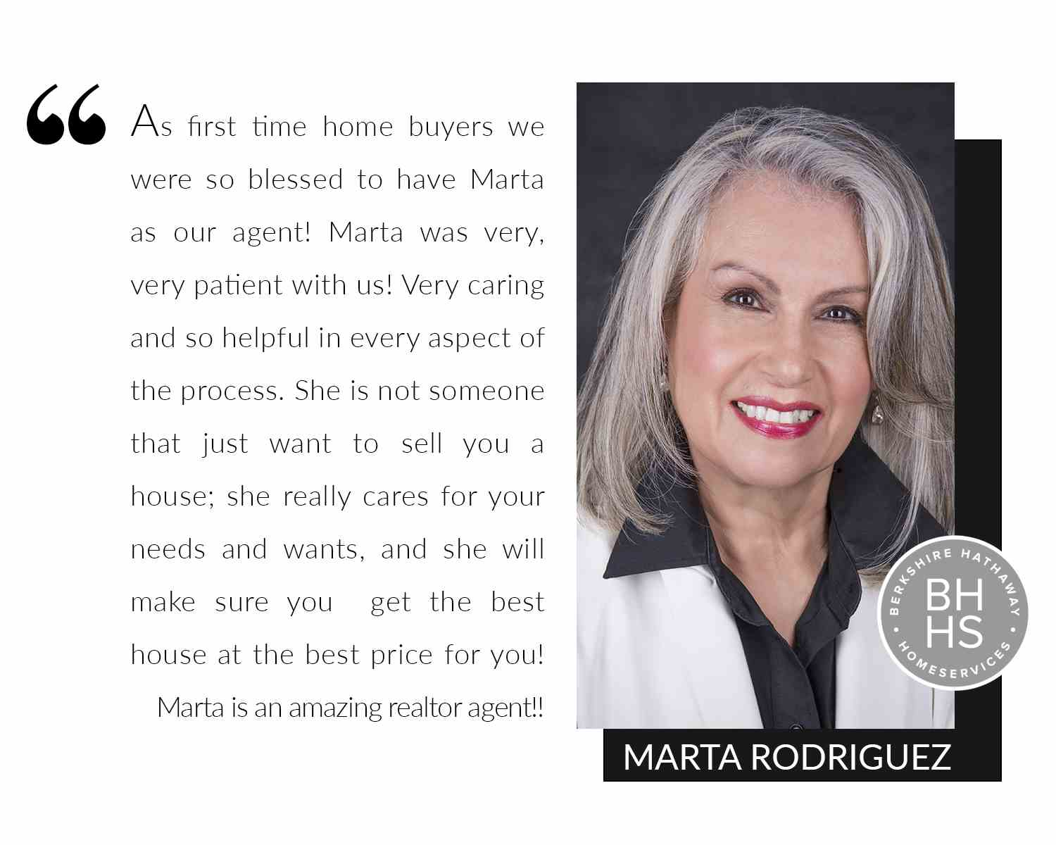 Marta is an amazing realtor agent