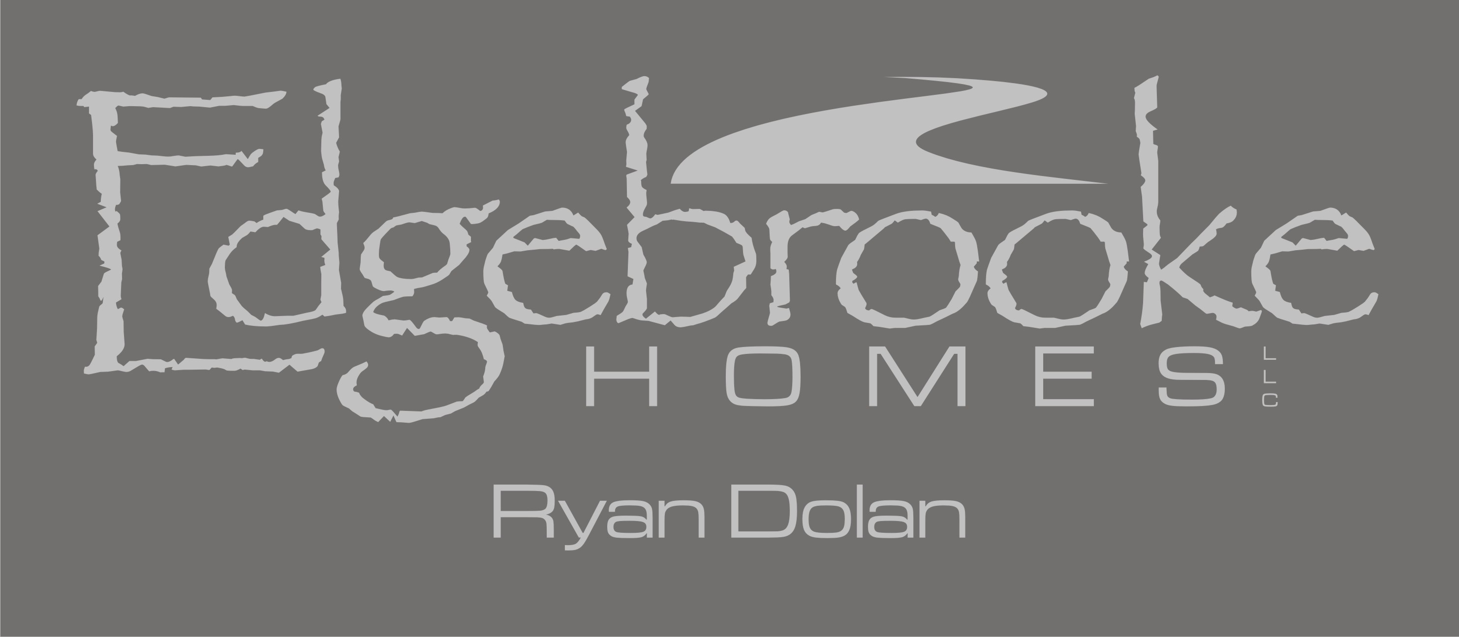 Edgebrooke Homes - Ryan Dolan